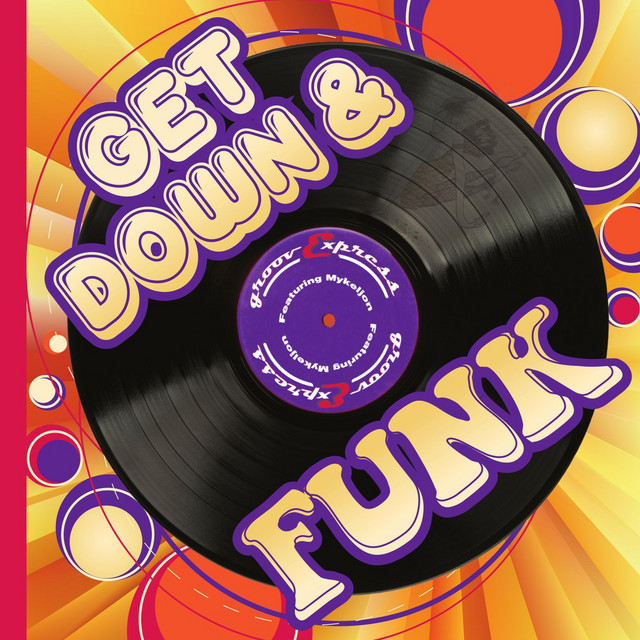 Get Down and Funk