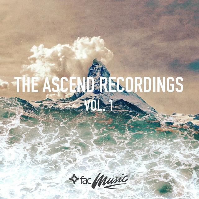 The Ascend Recordings, Vol. 1