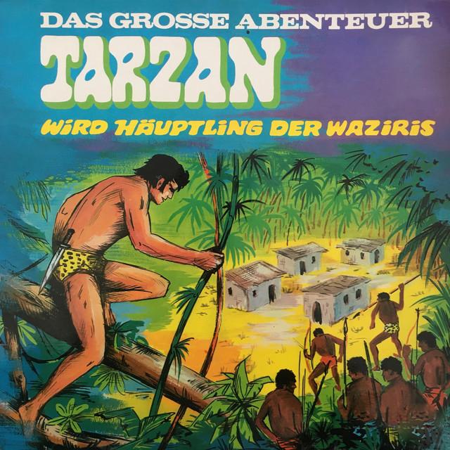Folge 3: Tarzan wird Häuptling der Waziris Cover