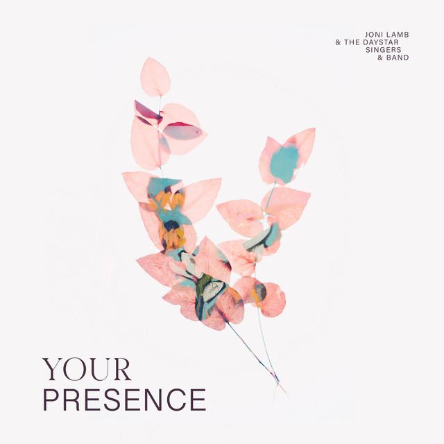 Daystar, Joni Lamb & The Daystar Singers & Band, Planetshakers - Your Presence