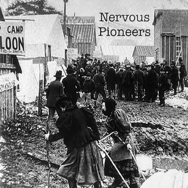 Nervous Pioneers