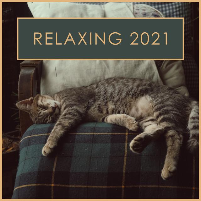 Relaxing 2021