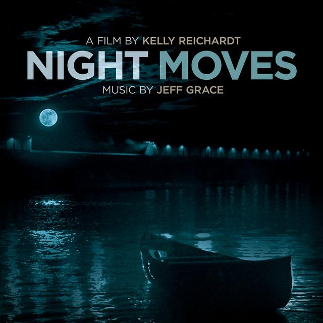 Night Moves (Original Soundtrack Album) - Official Soundtrack