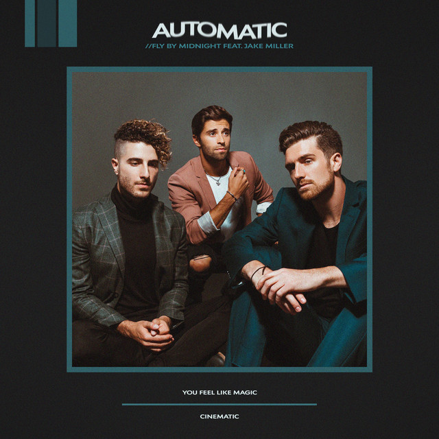 Automatic (feat. Jake Miller)