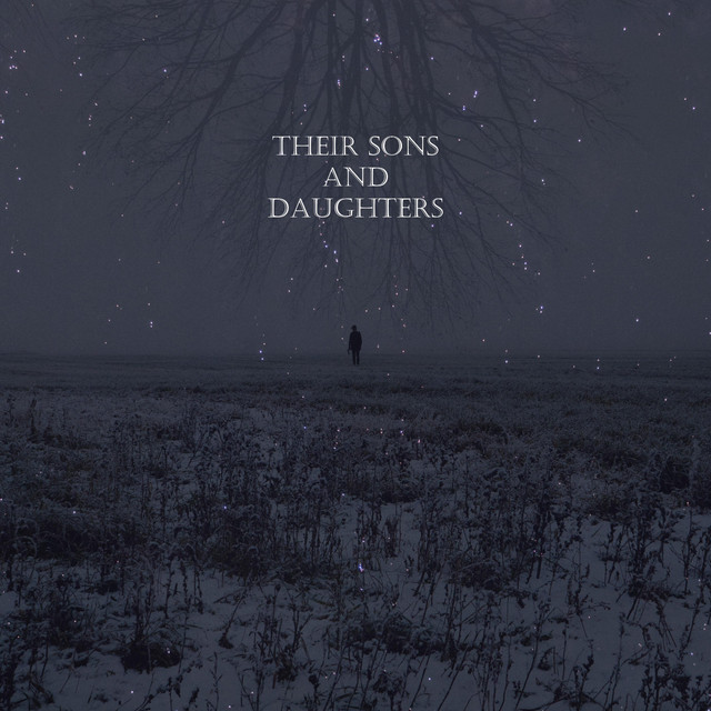 Their Sons and Daughters