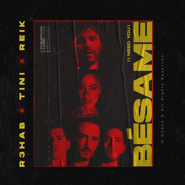 R3HAB & Reik & TINI - Bésame (I Need You) (with TINI & Reik) cover
