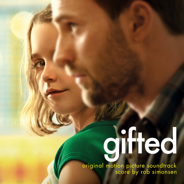Gifted (Original Motion Picture Soundtrack) by Rob Simonsen