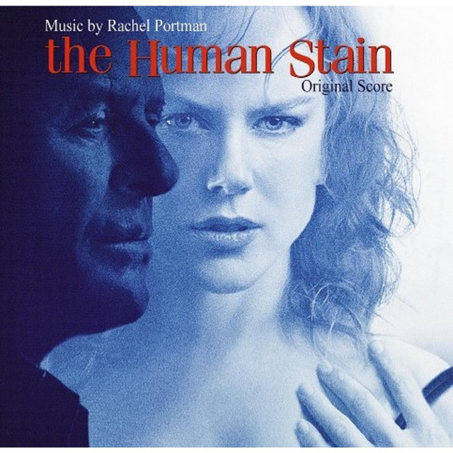 The Human Stain (Original Score) - Official Soundtrack