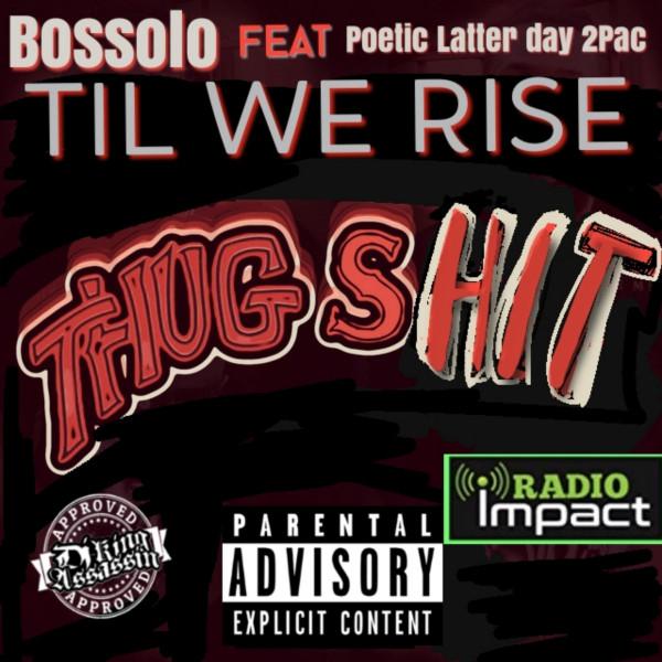 Til we rise (Thug Shit)