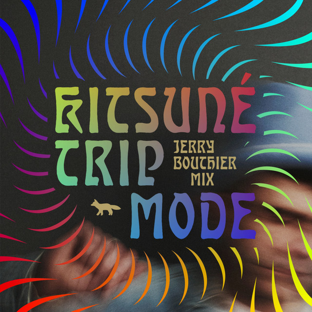 Kitsuné Trip Mode Special