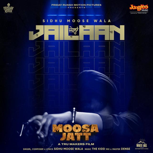 """Jailaan (From """"Moosa Jatt"""")"""