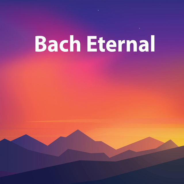 Bach Eternal