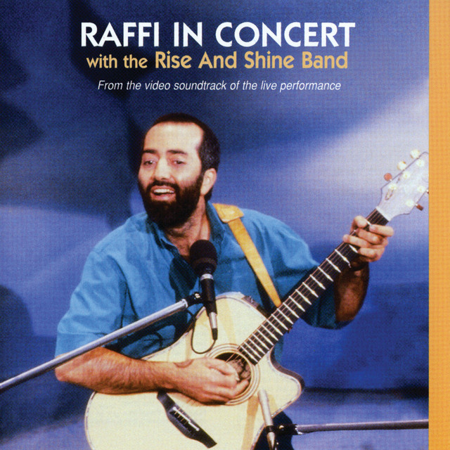 Raffi in Concert (feat. The Rise and Shine Band) by Raffi