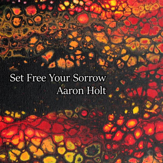 Set Free Your Sorrow