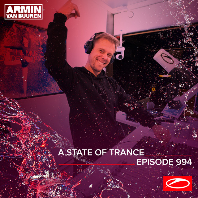 ASOT 994 - A State Of Trance Episode 994 (Including A State Of Trance Classics - Mix 018: Ashley Wallbridge)