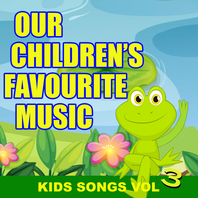 Our Children's Favourite Music - Kids Songs Vol. 3 by Top of the Bus