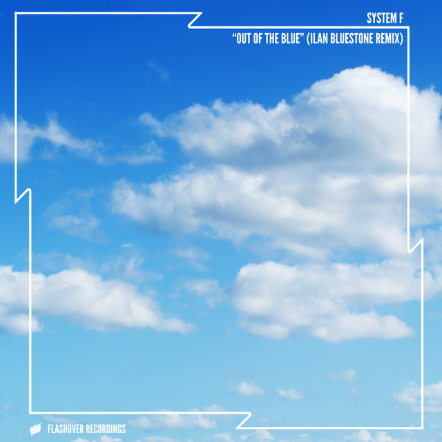 Out Of The Blue - Ilan Bluestone Remix