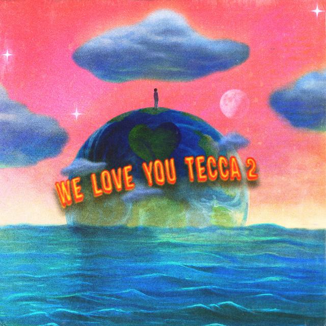 We Love You Tecca 2 (Deluxe)