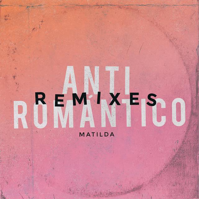 Anti Romántico Remixes