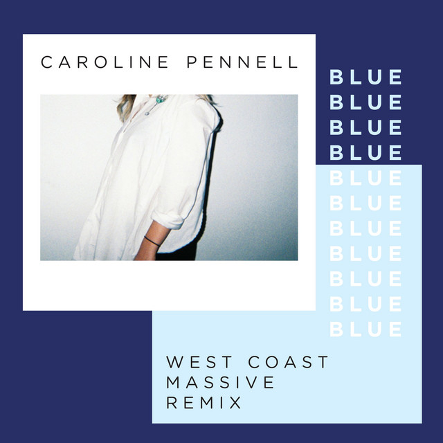 Blue (West Coast Massive Remix)