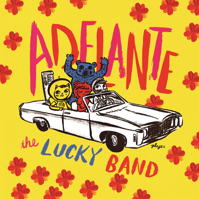 Adelante by The Lucky Band