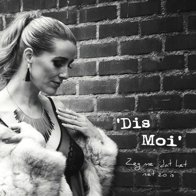 Dis-Moi (Zeg me dat het niet zo is)