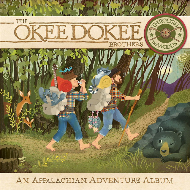Through the Woods: An Appalachian Adventure Album by The Okee Dokee Brothers