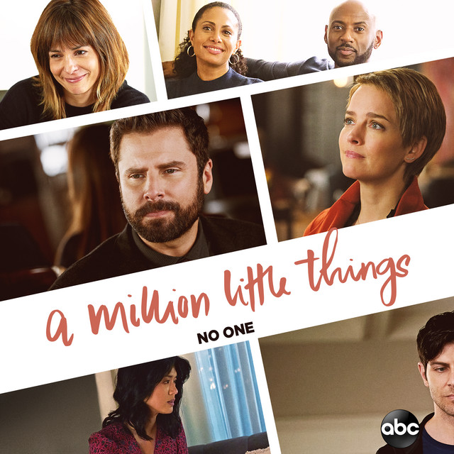 """No One (From """"A Million Little Things: Season 3"""")"""
