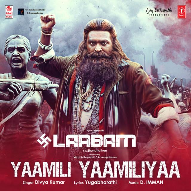 """Yaamili Yaamiliya (From """"Laabam"""")"""