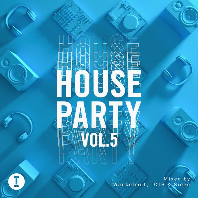 Toolroom House Party Vol. 5 (DJ Mix)