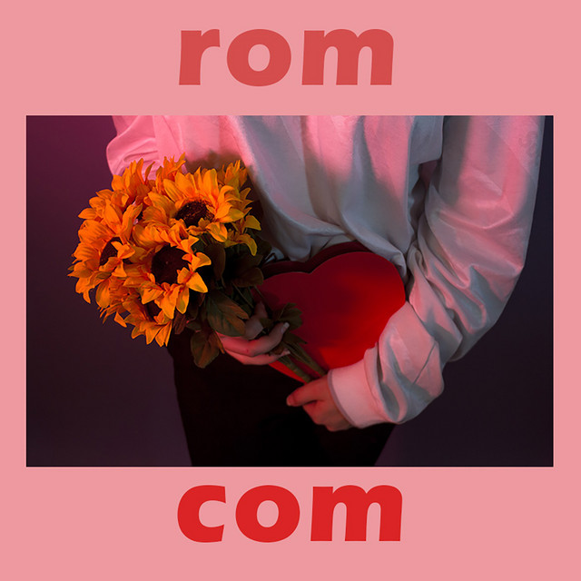 Rom Com (feat. 4FIVE)