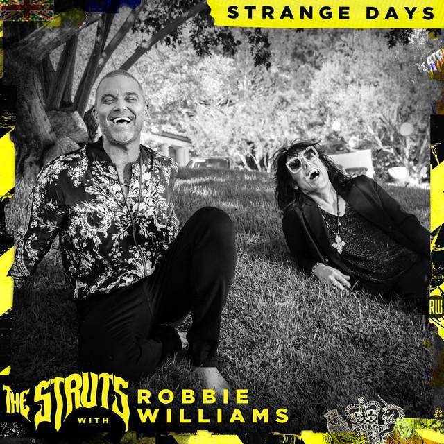 Strange Days by The Struts & Robbie Williams