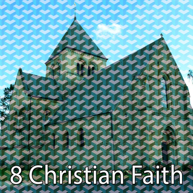 Album cover for 8 Christian Faith by Traditional