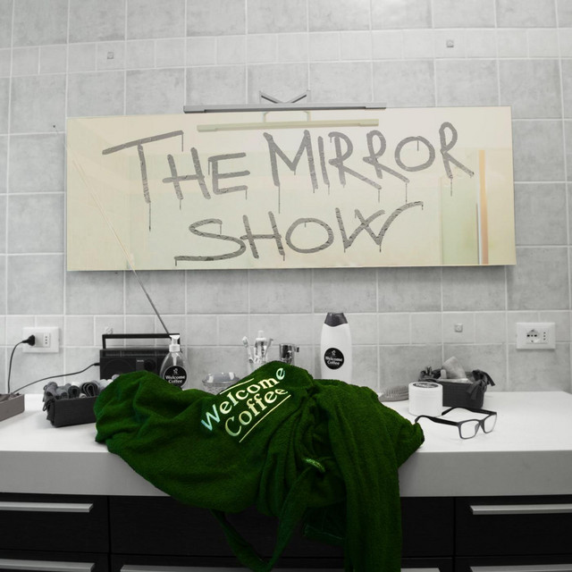 The Mirror Show - EP