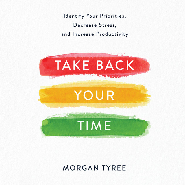 Take Back Your Time (Unabridged)