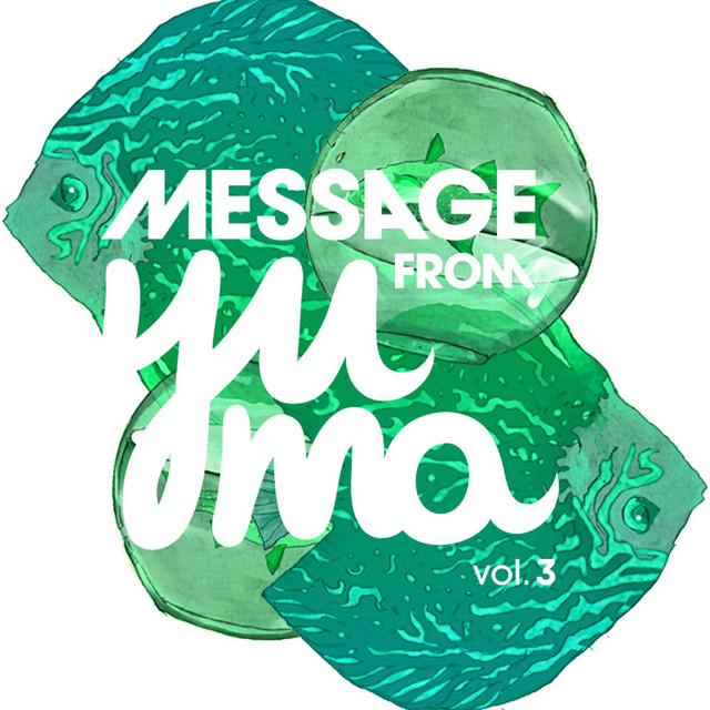 Message From Yuma Vol. 3