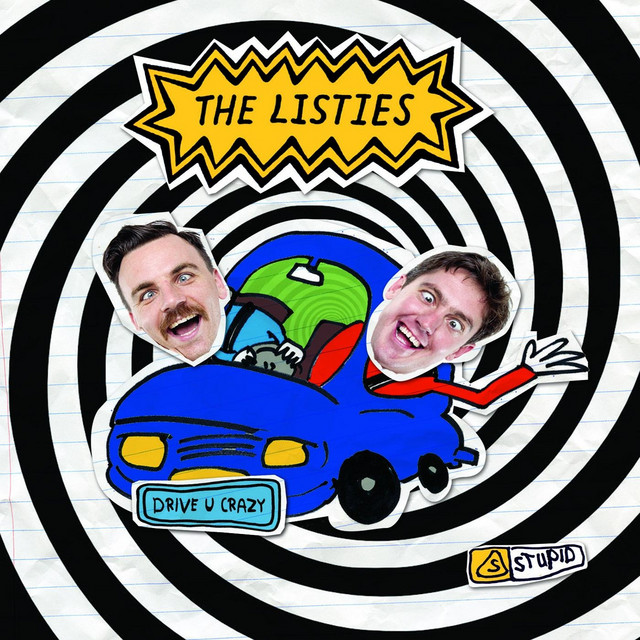 Drive U Crazy by The Listies