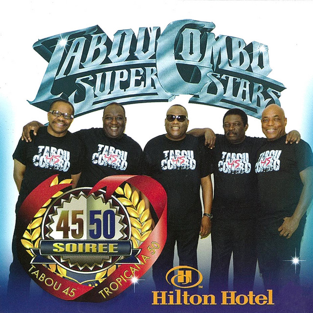 Tabou Combo At The Hilton (Live) - Album by Tabou Combo Super ...