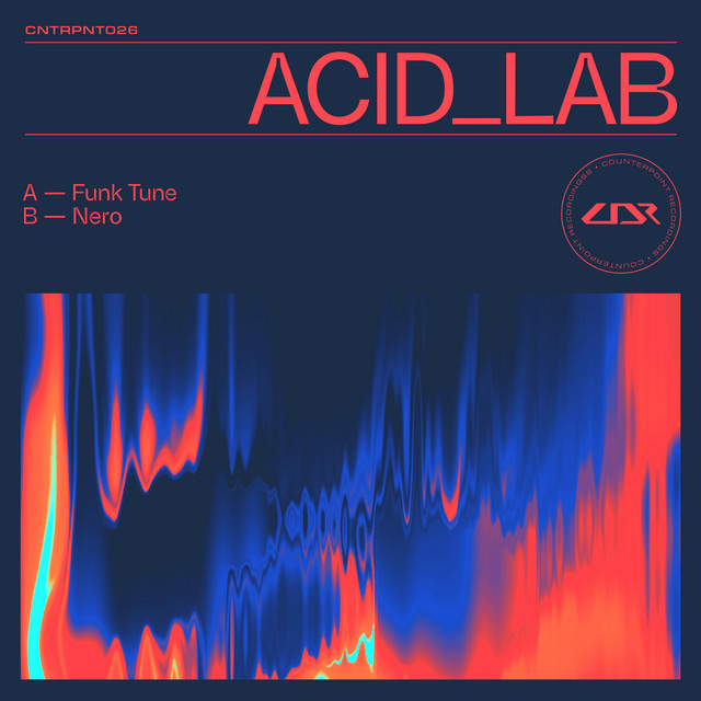 Acid_Lab - Funk Tune / Nero / Say What   OUT NOW Image