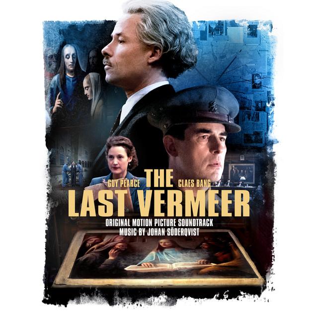 The Last Vermeer (Original Motion Picture Soundtrack) - Official Soundtrack