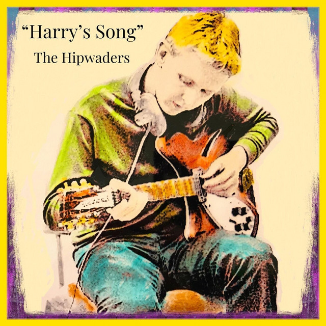 Harry's Song by The Hipwaders