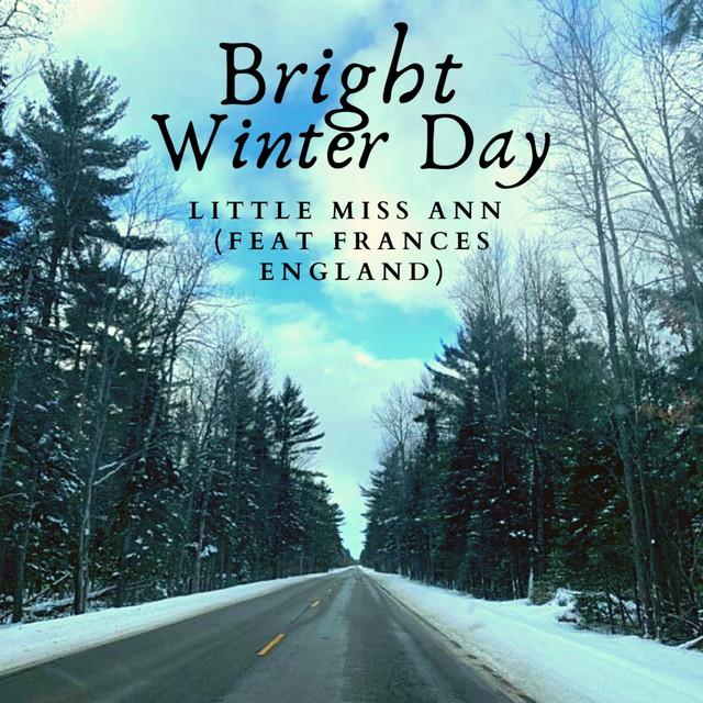 Bright Winter Day by Little Miss Ann