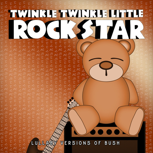 Lullaby Versions of Bush