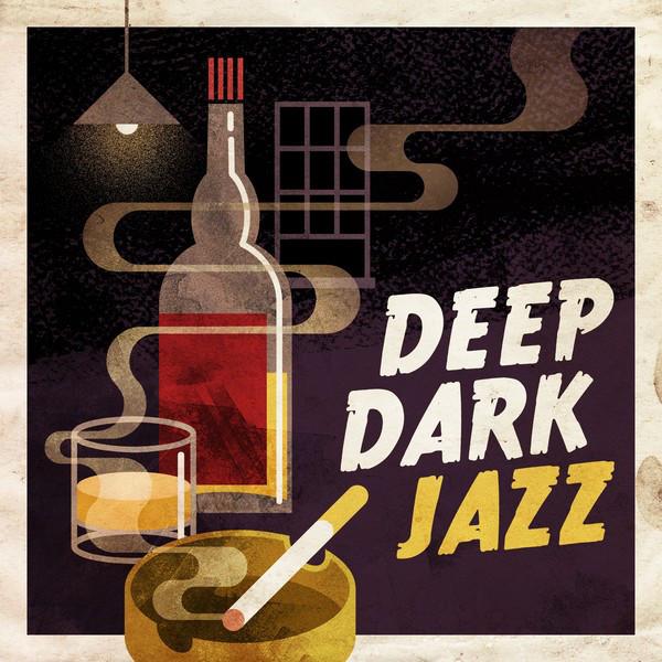 Deep Dark Jazz