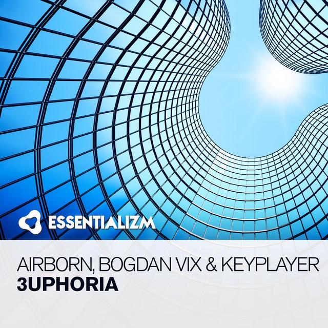 Airborn, Bogdan Vix & KeyPlayer - 3uphoria Image