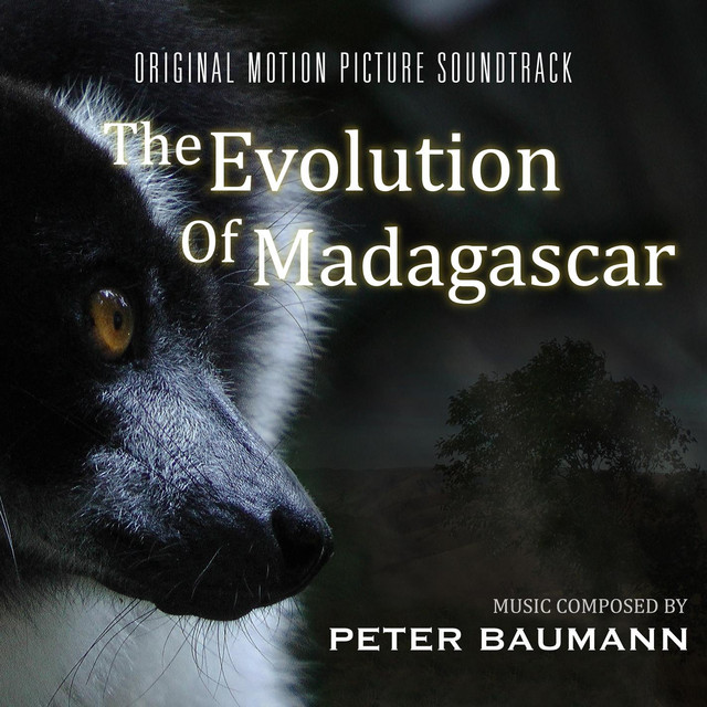 The Evolution of Madagascar (Original Motion Picture Soundtrack)
