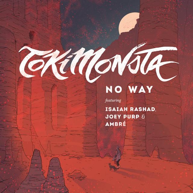 NO WAY (feat. Isaiah Rashad, Joey Purp & Ambré)