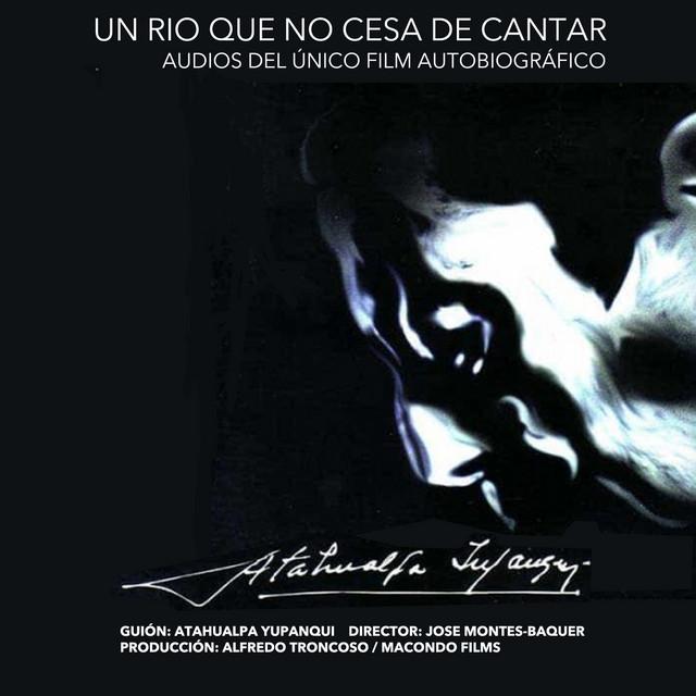 Un Río Que No Cesa de Cantar (Soundtrack del Documental) (En Vivo)