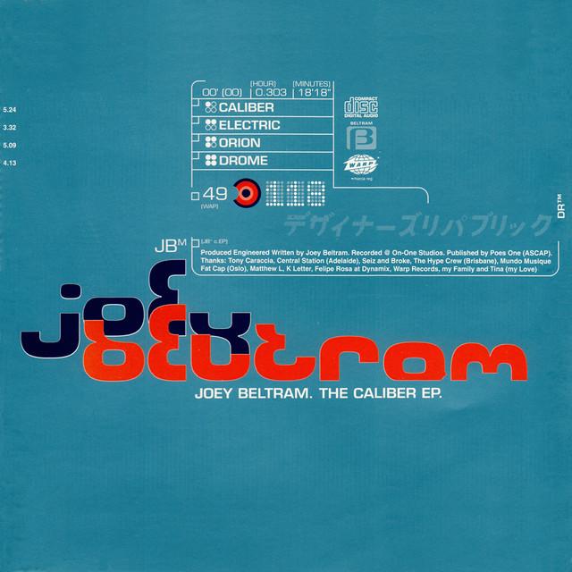 Joey Beltram - Caliber