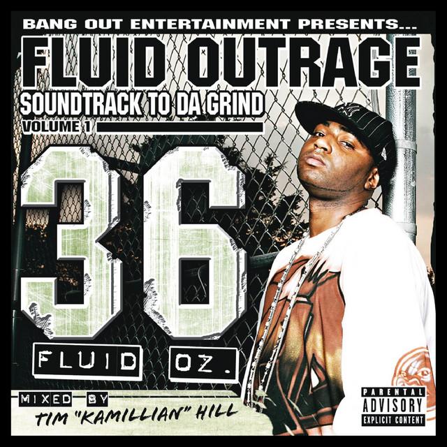 "Soundtrack to da' Grind Volume 1: 36 Fluid Oz. [Mixed By Tim ""Kamillian"" Hill"